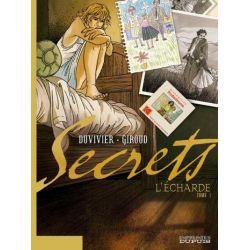 Secrets -Tome 1 - L'écharde