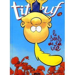 Titeuf - N°12 - Le sens de la vie