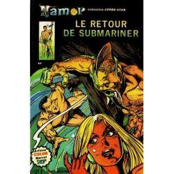 Namor - N°3 - Le retour de Submariner