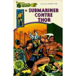 Namor - N°4 - Submariner contre Thor