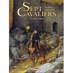 Sept cavaliers 3 - Le pont de Sépharée