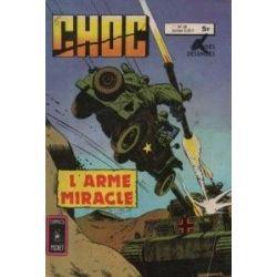 Choc N°26 - L'arme miracle