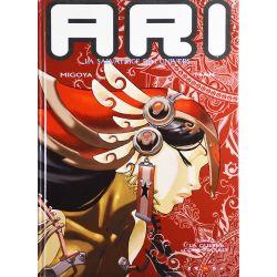 ARI, la salvatrice de l'univers 2 - La guerre commerciale