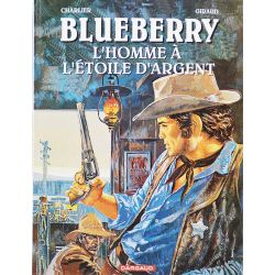 Blueberry 6 réédition spéciale réseau ESSO - L'homme à l'étoile d'argent