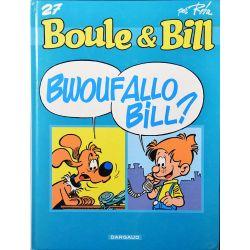 Boule et Bill (série de 1999) 27 réédition - Bwouf allo Bill ?