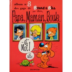 Boule et Bill 08 (réédition BE) Papa, maman, Boule... et moi !