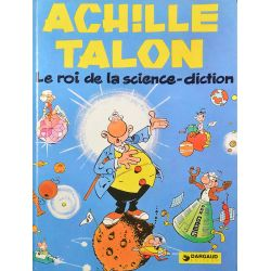Achille Talon 10 réédition - Le roi de la science-diction