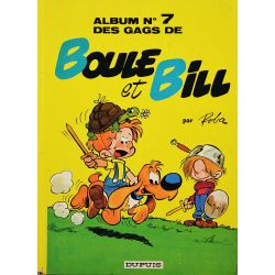 07 - Boule et Bill 7 (réédition EM) - Album n°7 des gags de Boule et Bill
