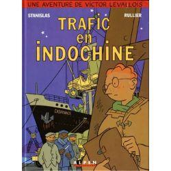 Victor Levallois - Volume 1 - Trafic en Indochine