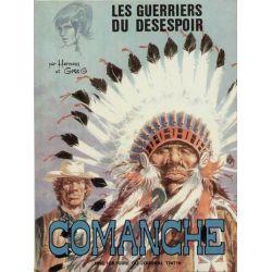 Comanche - N°2 - Les guerriers du désespoir