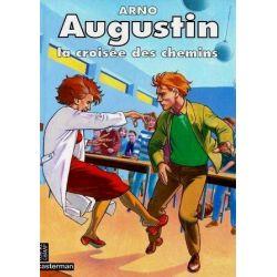 Augustin - La croisée des chemins