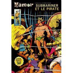 Namor - N°5 - Submariner et le pirate