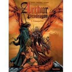 Arthur Pendragon - N°1 - L'usurpateur