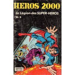Héros 2000 -  2 - La légion des super-héros