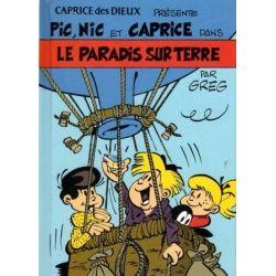 Pic Nic et Caprice  4 - Le paradis sur Terre