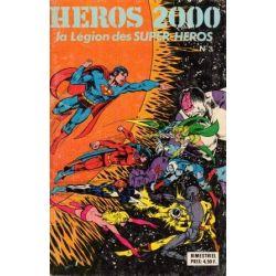 Héros 2000 - 3 - La légion des super-héros