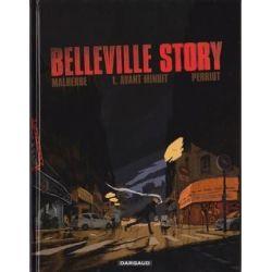 Belleville Story 1 - Avant Minuit