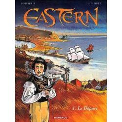 Eastern 1 - Le départ