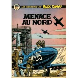 Buck Danny 16 - Menace au Nord