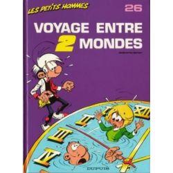 Les petits Hommes 26 - Voyage entre 2 mondes