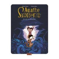 Agathe Saugrenu 1 - Je suis un monstre !