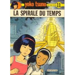 Yoko Tsuno - N°11 - La spirale du temps