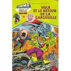 Hulk 5 - Hulk et le retour de la gargouille (Gamma la bombe qui a créée Hulk - Arédit)