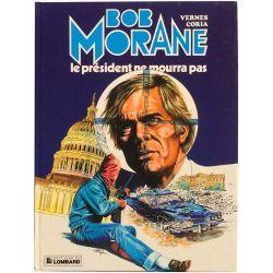Bob Morane (3ème série Le Lombard) 13 - Le président ne mourra pas