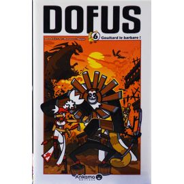 Dofus 6 réédition - Goultard le barbare !