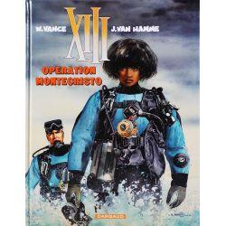 XIII 16 - Opération spéciale BFGoodrich - Opération Montecristo