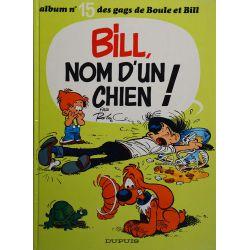 Boule et Bill 15 (réédition BE) Bill, nom d'un chien !