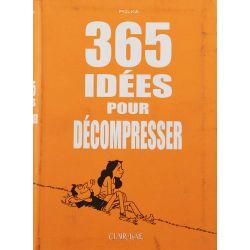 365 idées pour décompresser