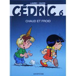 Cédric 6 réédition - Chaud et froid