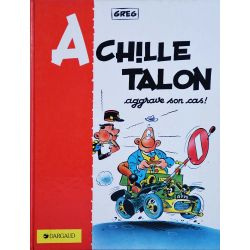 Achille Talon 2 réédition - Achille Talon aggrave son cas !
