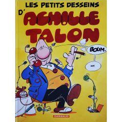 Achille Talon 9 réédition - Les petits desseins d'Achille Talon