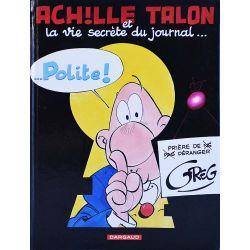 Achille Talon 33 réédition - Achille Talon et la vie secrète du journal Polite