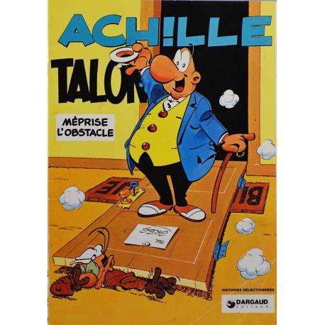 Achille Talon 8 réédition spéciale Chamoix d'Or - Achille Talon méprise l'obstacle !