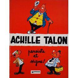 Achille Talon 3 réédition - Achille Talon persiste et signe !