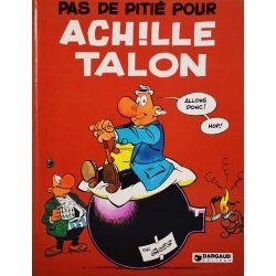 Achille Talon 13 réédition - Pas de pitié pour Achille Talon