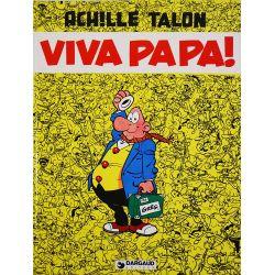 Achille Talon 20 réédition - Viva Papa !