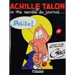 Achille Talon 33 - Achille Talon et la vie secrète du journal Polite