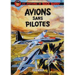 Buck Danny 12 réédition - Avions sans pilotes