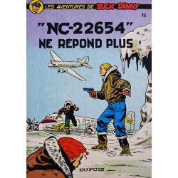 """Buck Danny 15 réédition - """"ND-22654"""" ne répond plus"""