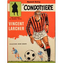 Vincent Larcher 3 - Le Condottiere