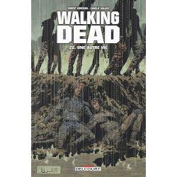 Walking Dead 22 - Une autre vie