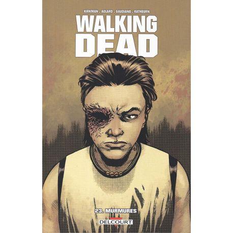 Walking Dead 23 - Murmures