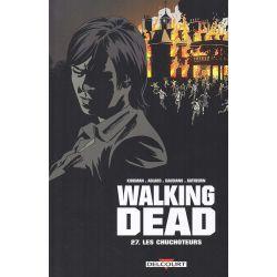 Walking Dead 27 - Les chuchoteurs